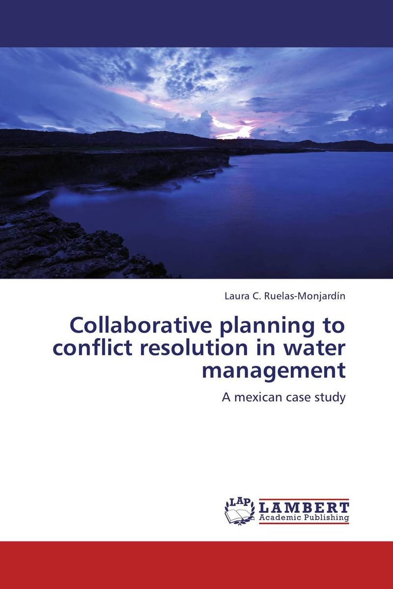 Collaborative planning to conflict resolution in water management managing the store