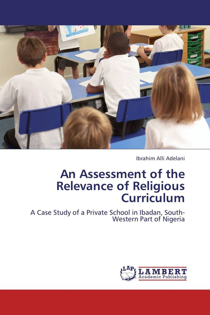 An Assessment of the Relevance of Religious Curriculum сувенир ангелочек высота 8см а 1