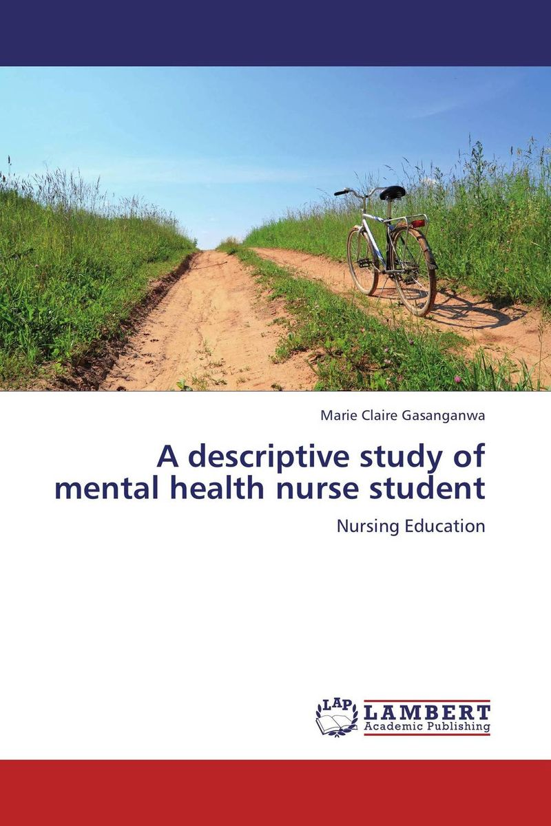 A descriptive study of mental health nurse student the role of evaluation as a mechanism for advancing principal practice