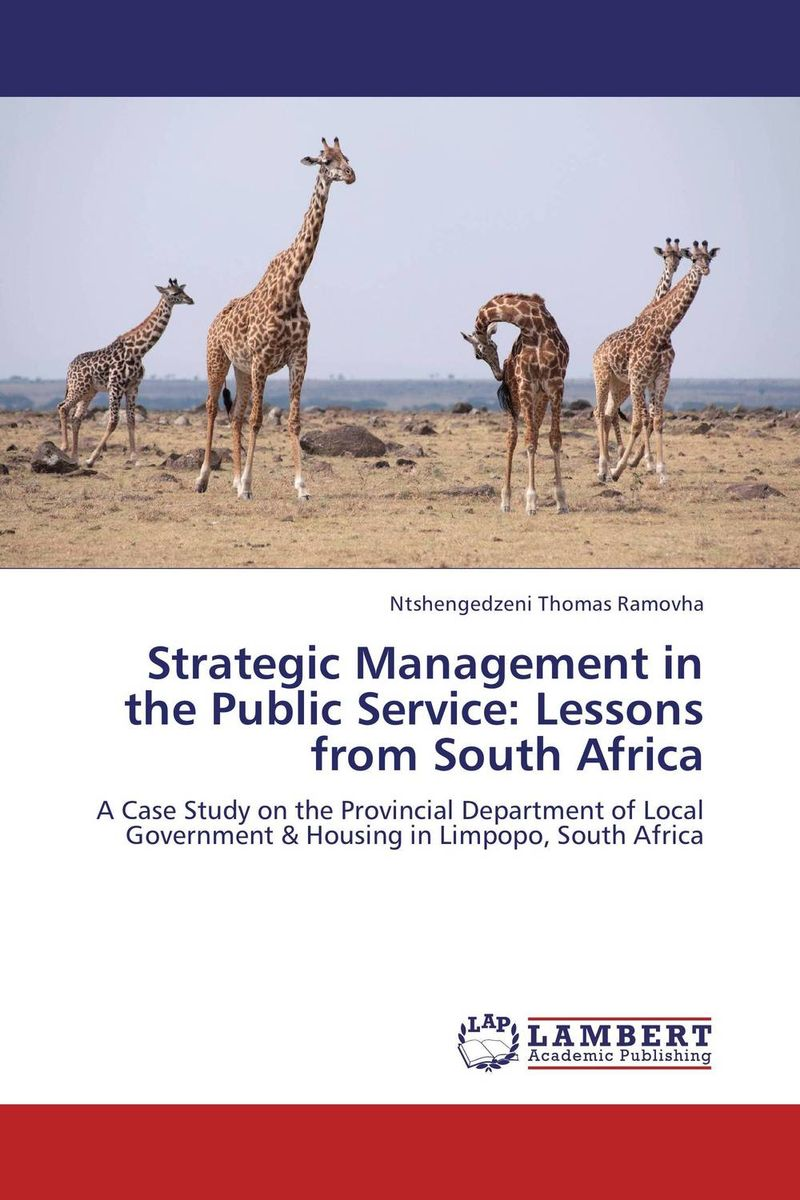 Strategic Management in the Public Service: Lessons from South Africa strategic management in the asian context