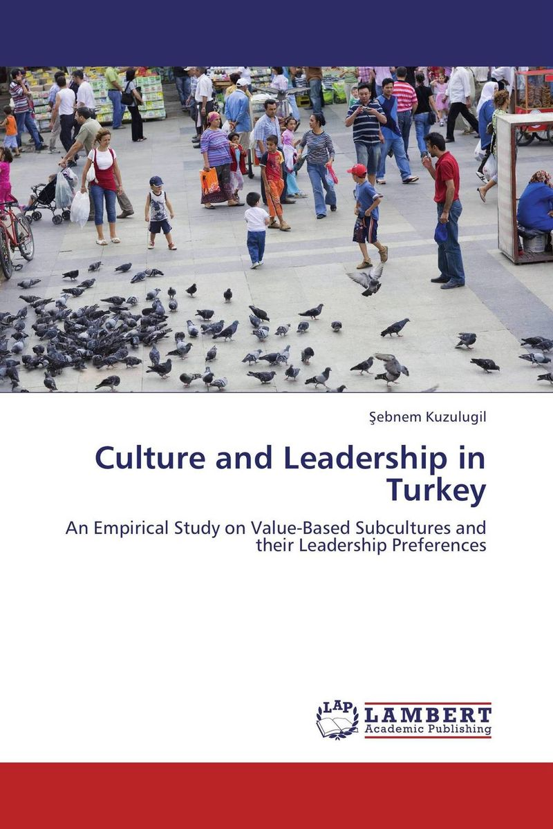 Culture and Leadership in Turkey peter schein organizational culture and leadership