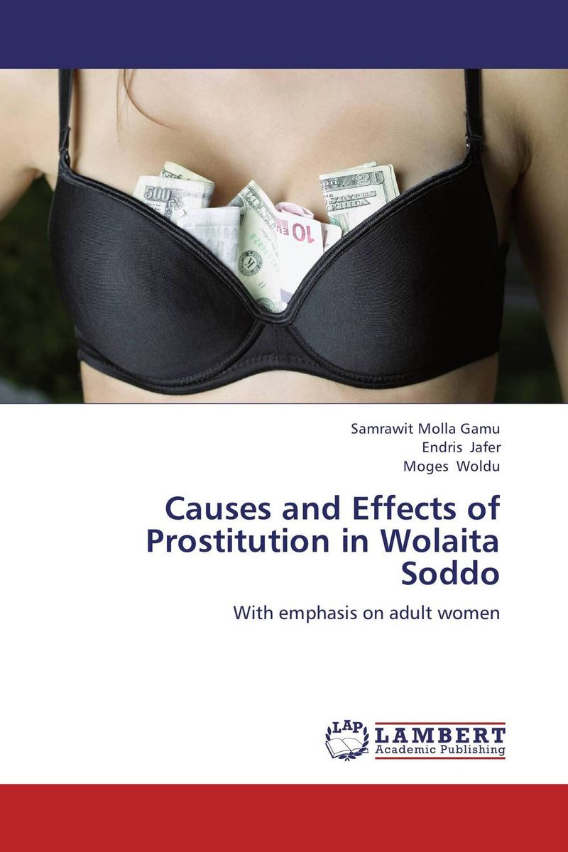 Causes and Effects of Prostitution in Wolaita Soddo цена