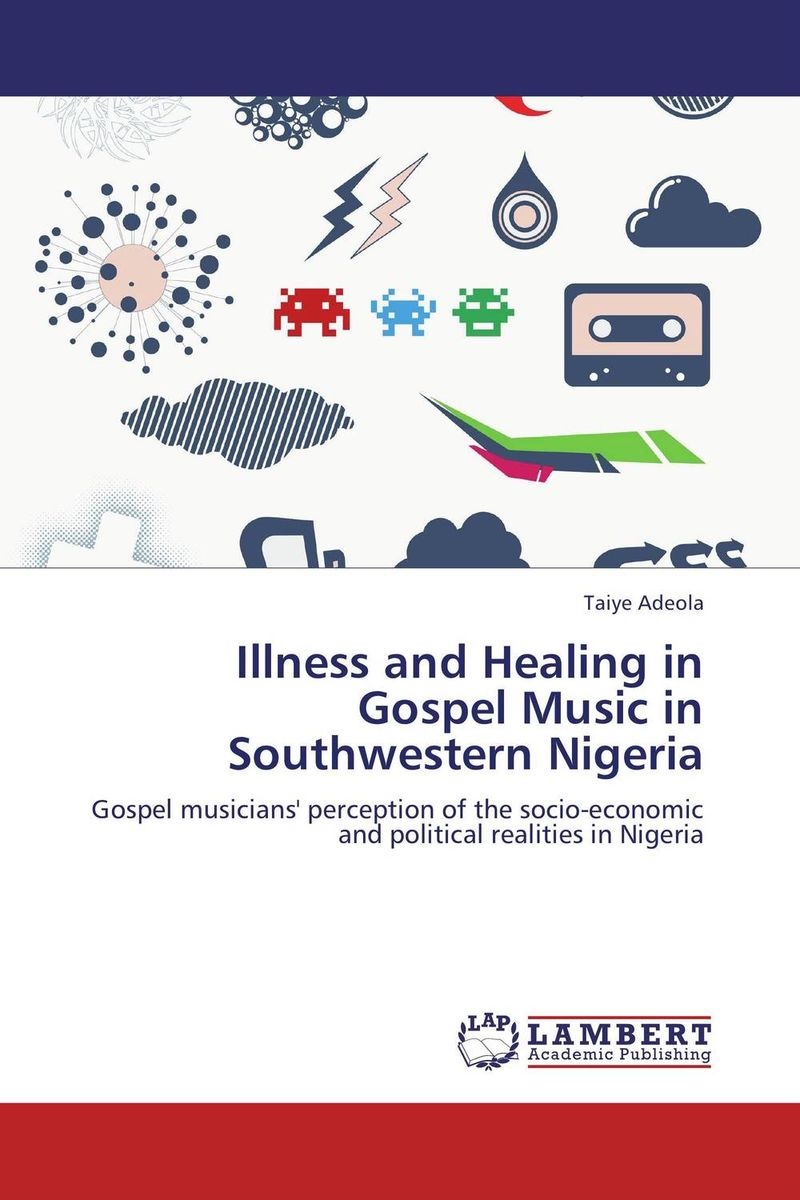 Illness and Healing in Gospel Music in Southwestern Nigeria gender and socio economic wellbeing of older persons in nigeria