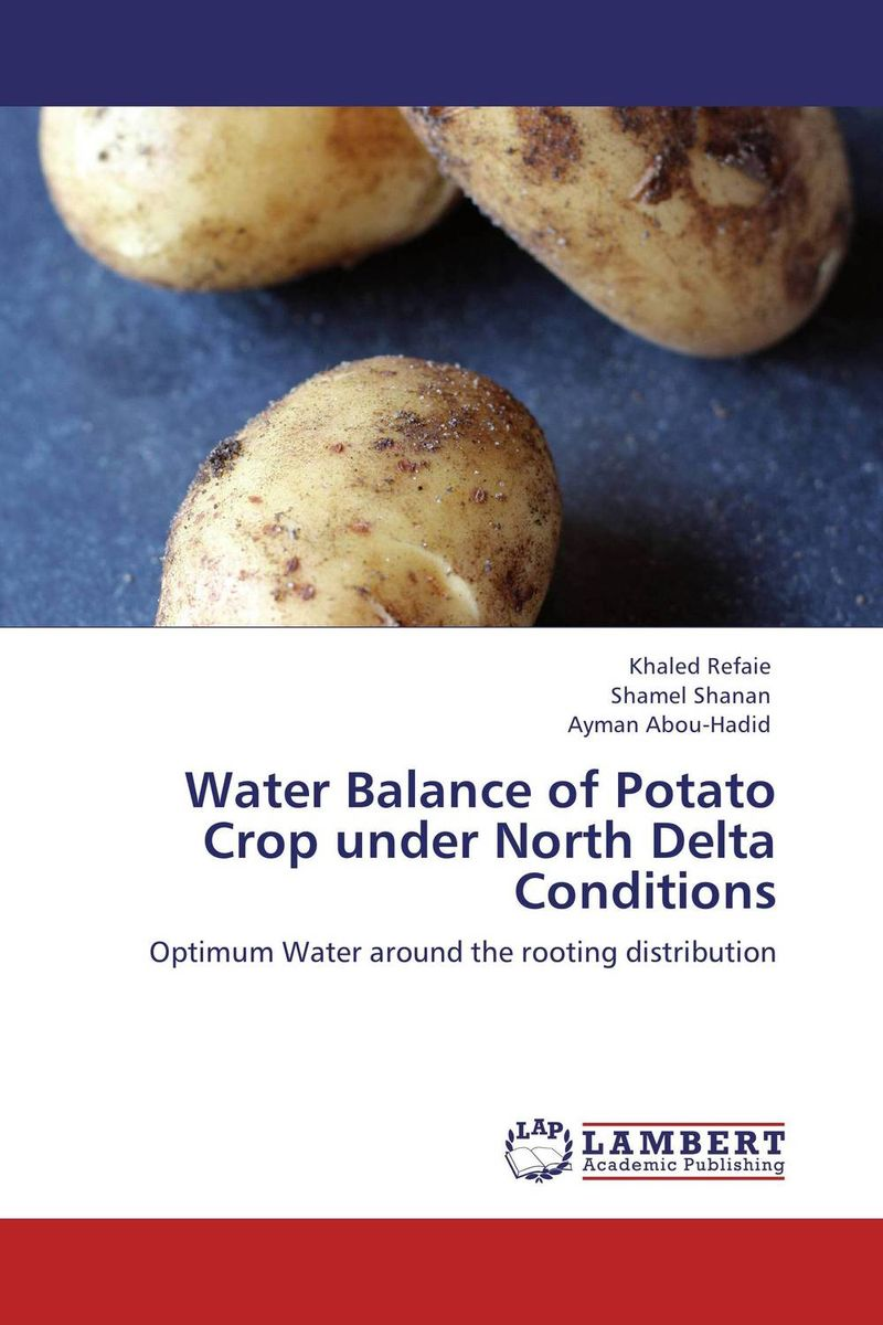 Water Balance of Potato Crop under North Delta Conditions bride of the water god v 3