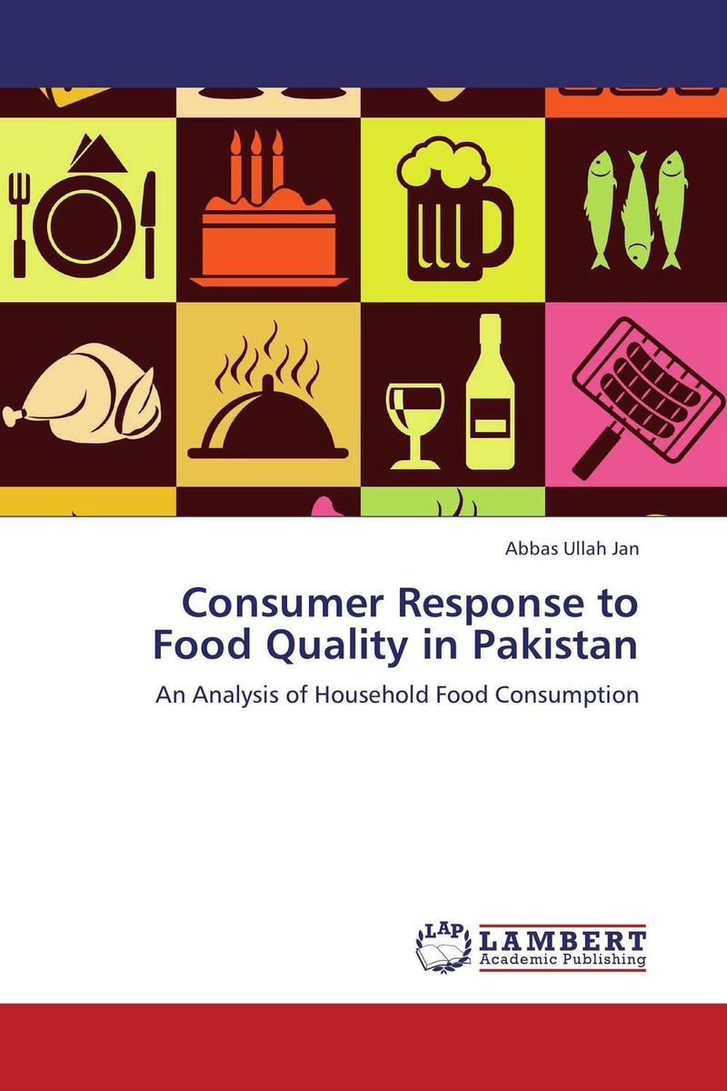 Consumer Response to Food Quality in Pakistan foreign aid and social sector of pakistan