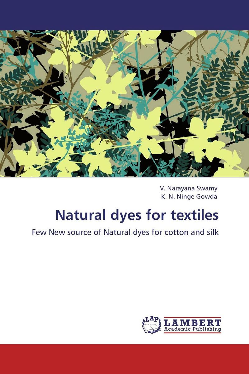 Natural dyes for textiles new england textiles in the nineteenth century – profits