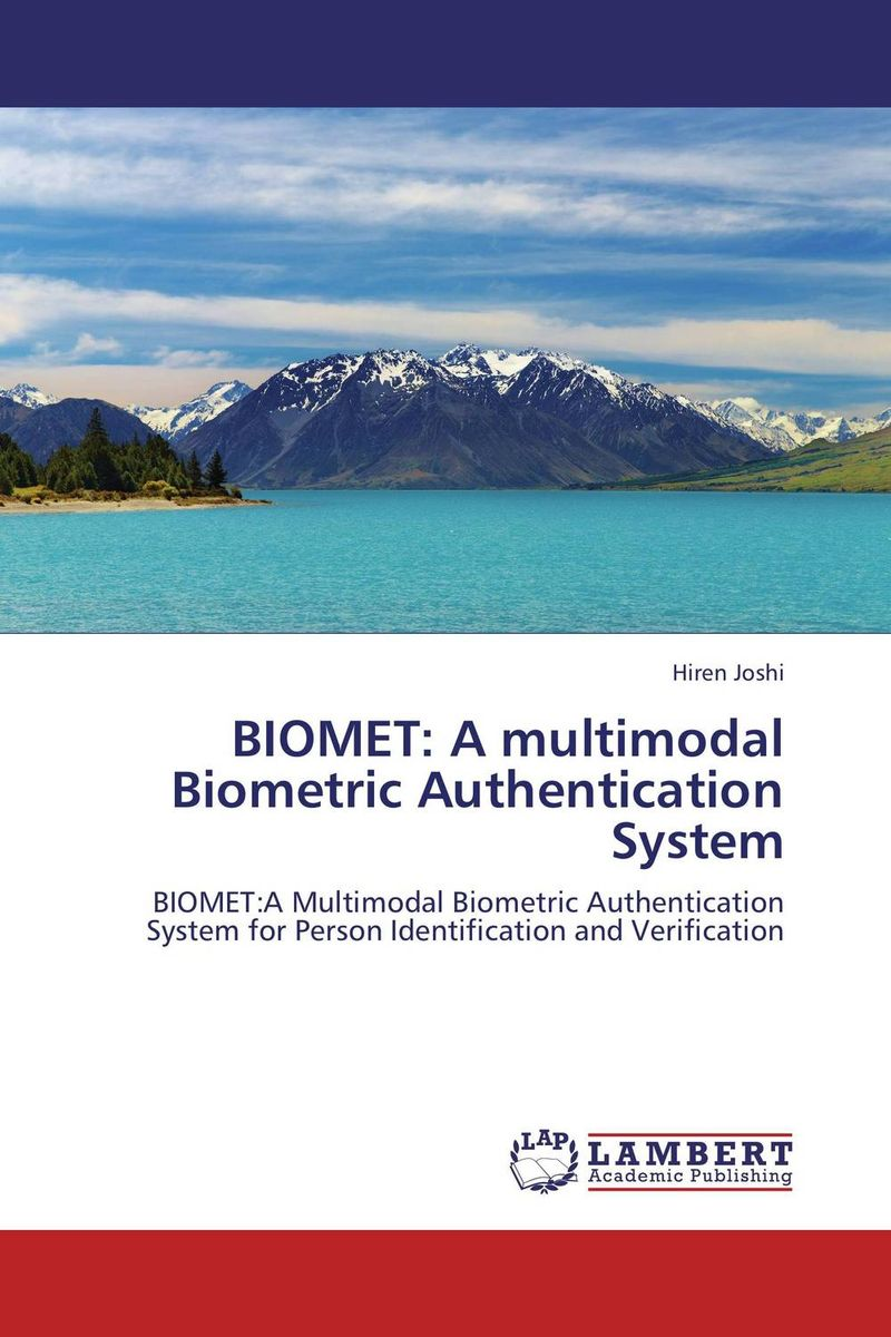 BIOMET: A multimodal Biometric Authentication System
