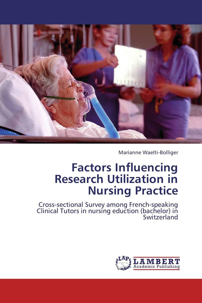 Factors Influencing Research Utilization in Nursing Practice factors influencing the growth of informal rental housing in swaziland