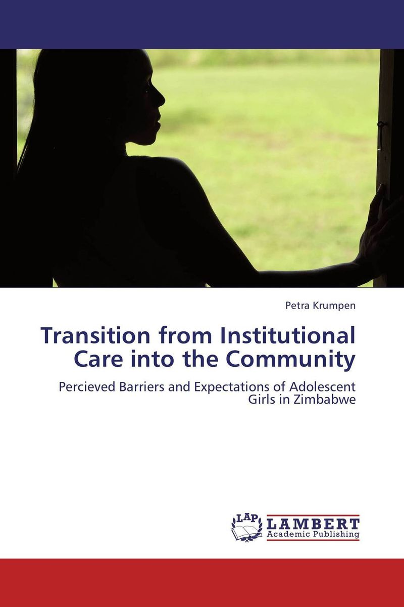 Transition from Institutional Care into the Community a lingis community of those who have nothing in common