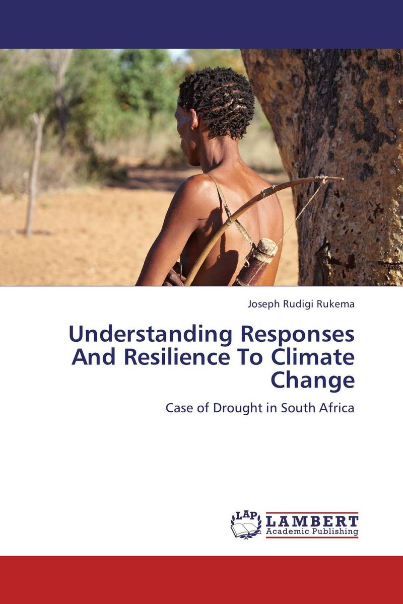 Understanding Responses And Resilience To Climate Change joseph rudigi rukema understanding responses and resilience to climate change