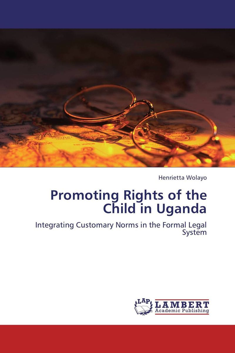 Promoting Rights of the Child in Uganda an evaluation of the role of eia database in promoting eia practice