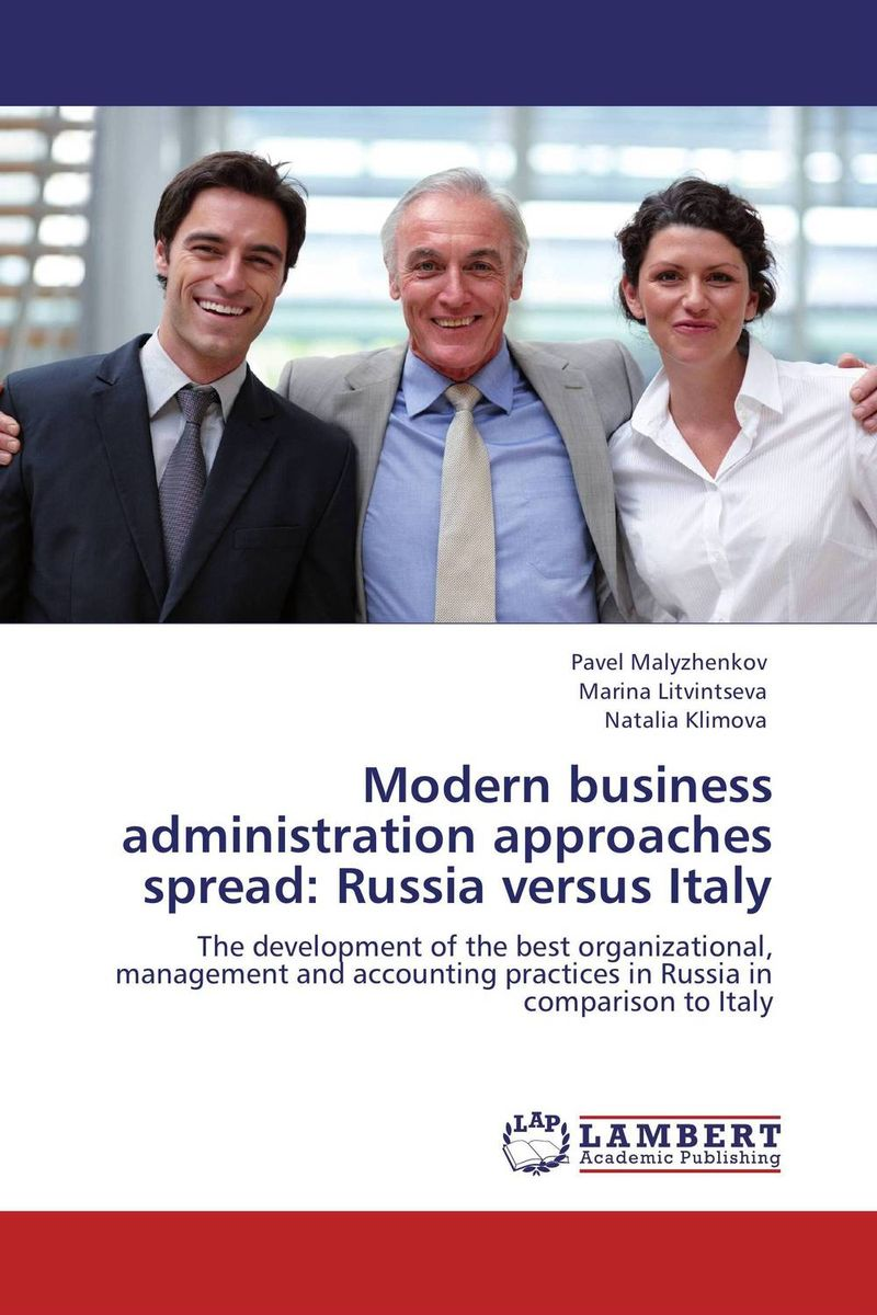 Modern business administration approaches spread: Russia versus Italy different ways to organize the processes of financial administration