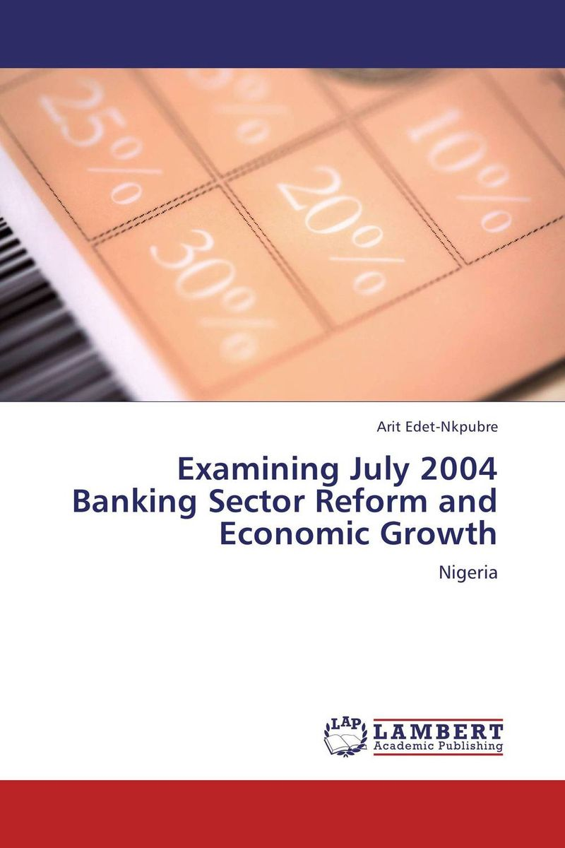 Examining July 2004 Banking Sector Reform and Economic Growth rifki ismal islamic banking in indonesia new perspectives on monetary and financial issues