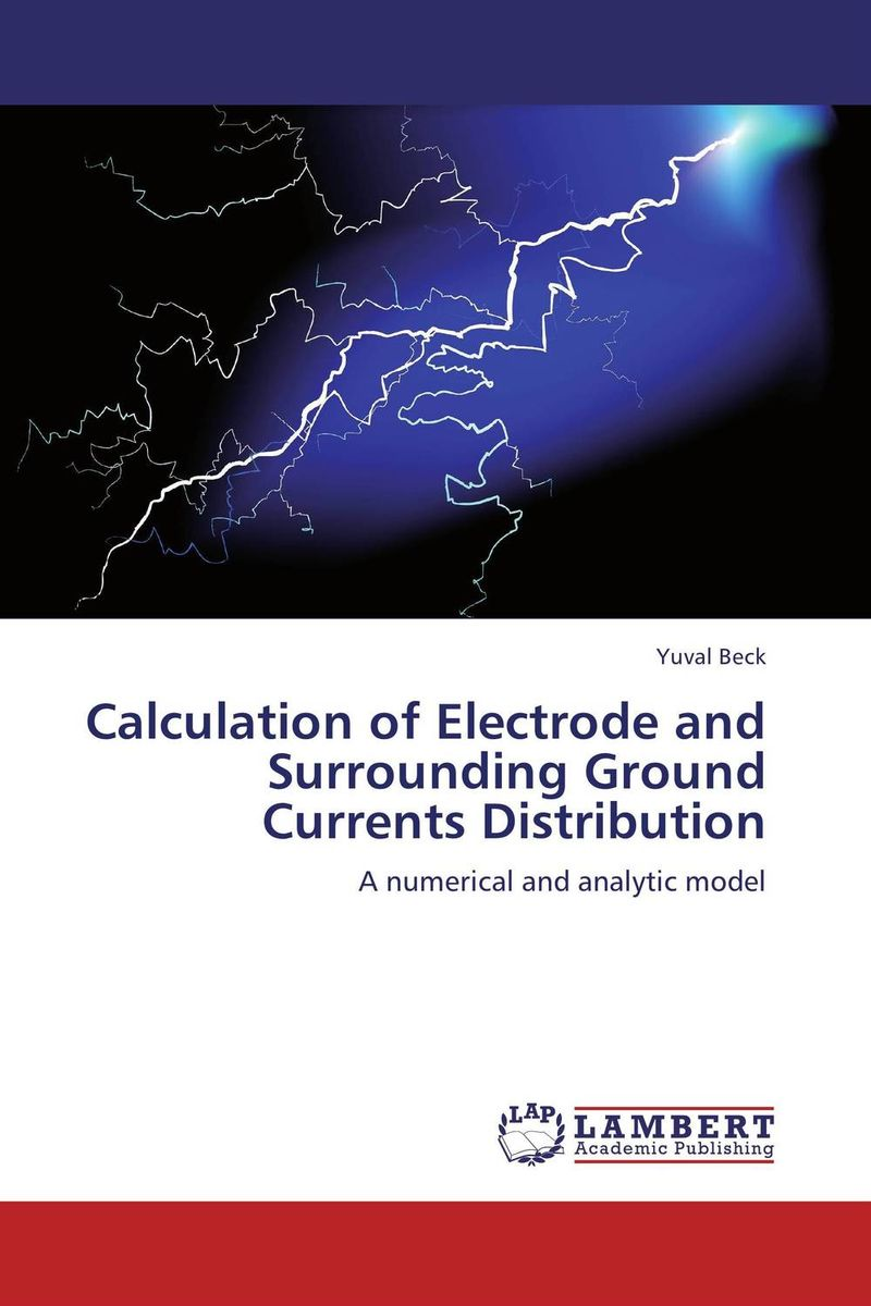 Calculation of Electrode and Surrounding Ground Currents Distribution the high ground imperials 1