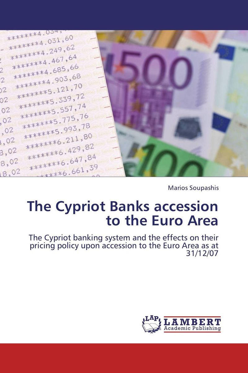 The Cypriot Banks accession to the Euro Area