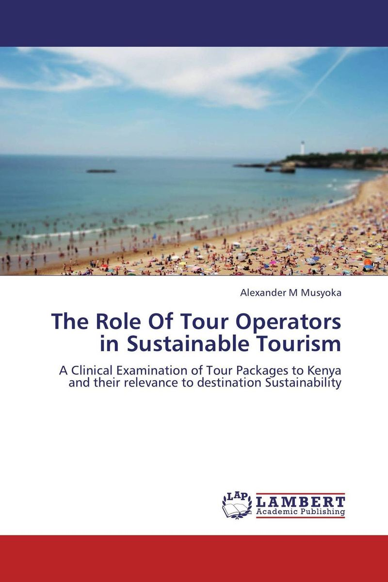 The Role Of Tour Operators in Sustainable Tourism чехол для для мобильных телефонов oem samsung s6102 s samsung galaxy y duos s6102 6102 soft tpu case