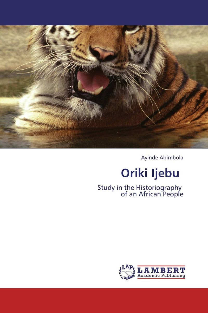 Oriki Ijebu mastering the challenges of leading change inspire the people and succeed where others fail