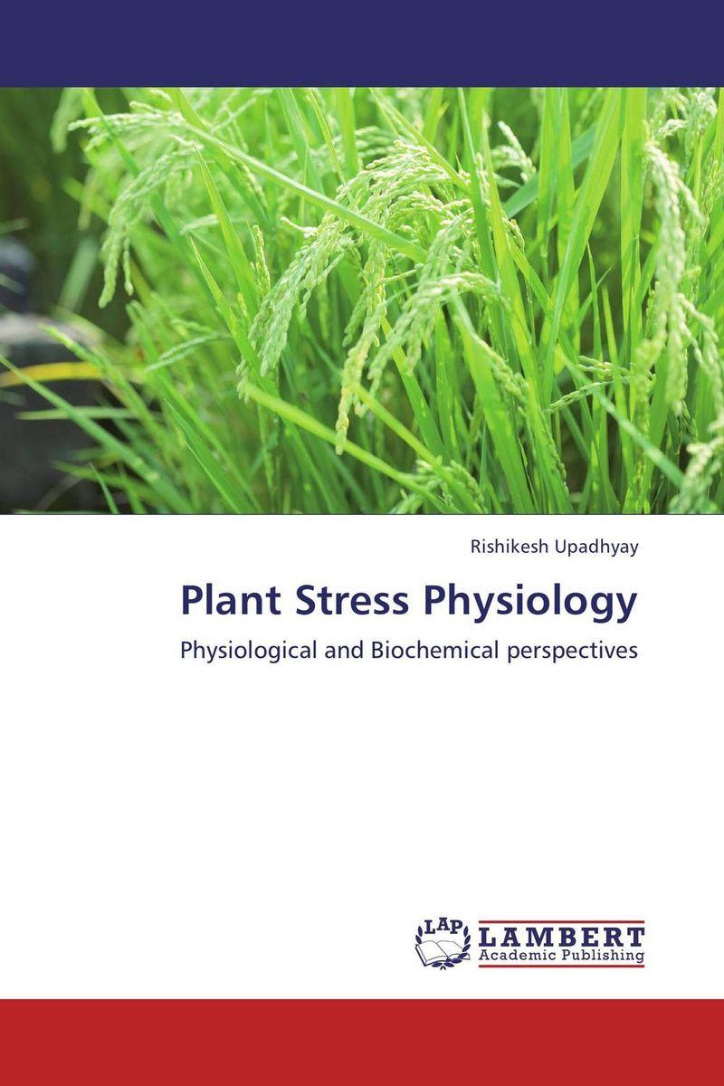 Plant Stress Physiology krishna kaveri das debabrata panda and ramani kumar sarkar screening of submergence tolerance in rice