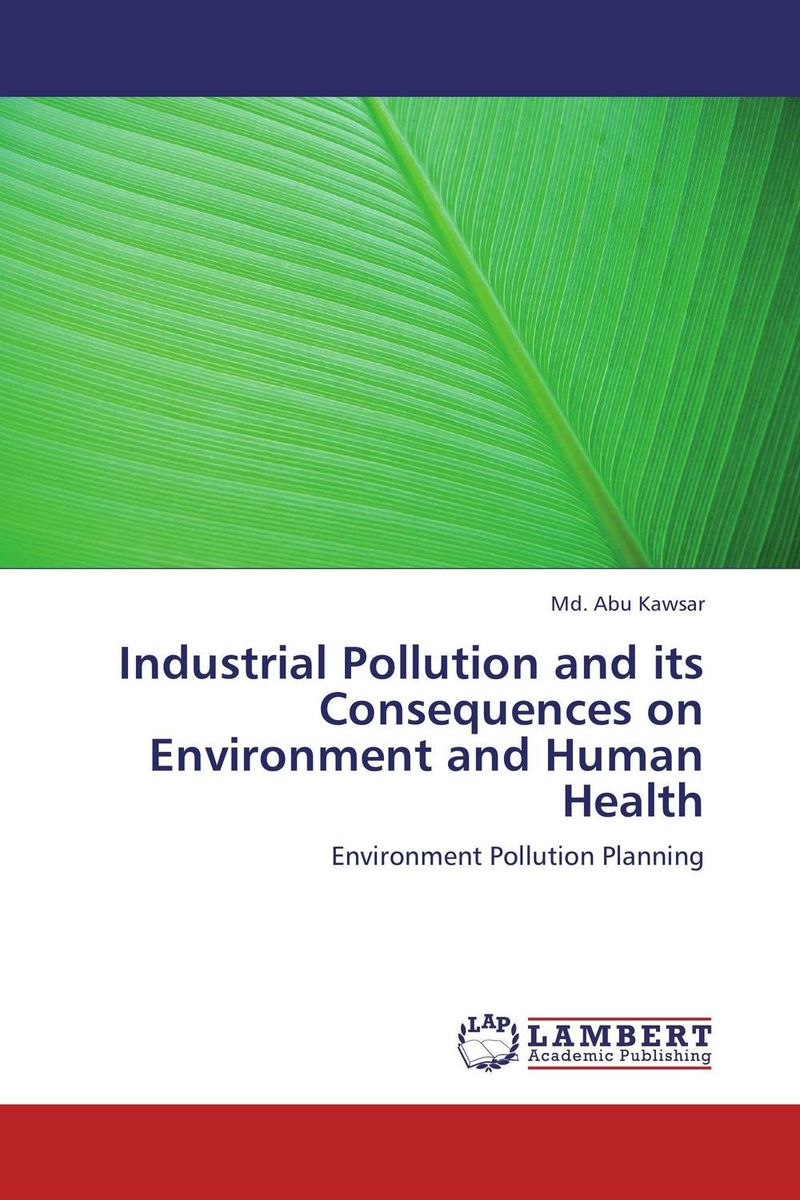 Industrial Pollution and its Consequences on Environment and Human Health effect of air pollutants on some common plants