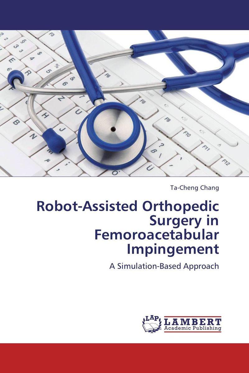 Robot-Assisted Orthopedic Surgery in Femoroacetabular Impingement brady robot motion – planning