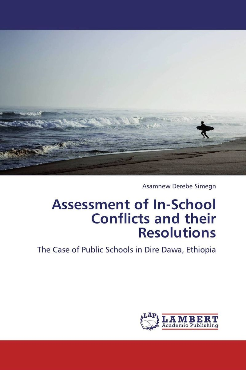 Assessment of In-School Conflicts and their Resolutions arcade ndoricimpa inflation output growth and their uncertainties in south africa empirical evidence from an asymmetric multivariate garch m model