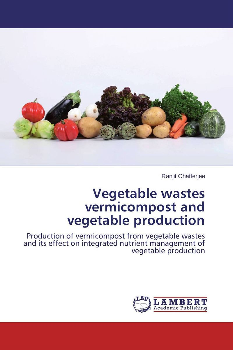 Vegetable wastes vermicompost and vegetable production салатник luminarc салатник trianon luminarc 12 см