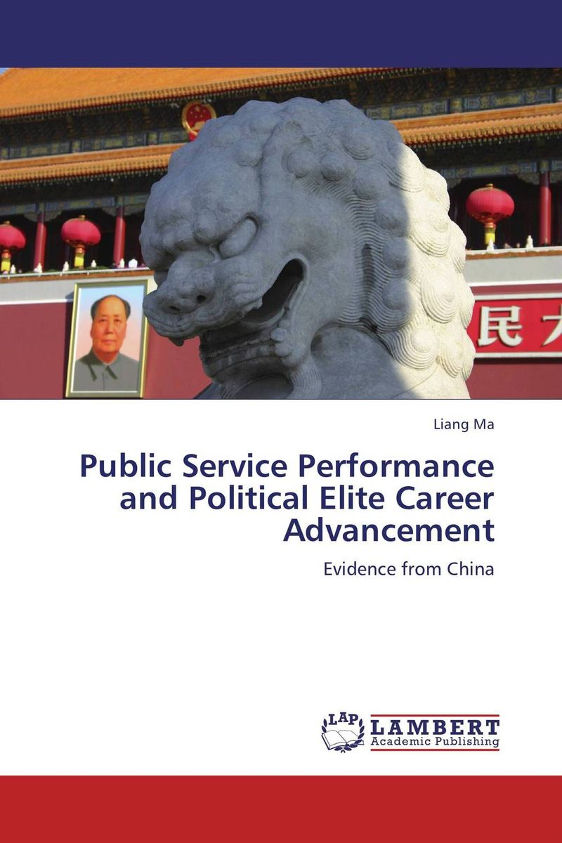 Public Service Performance and Political Elite Career Advancement david parmenter key performance indicators developing implementing and using winning kpis