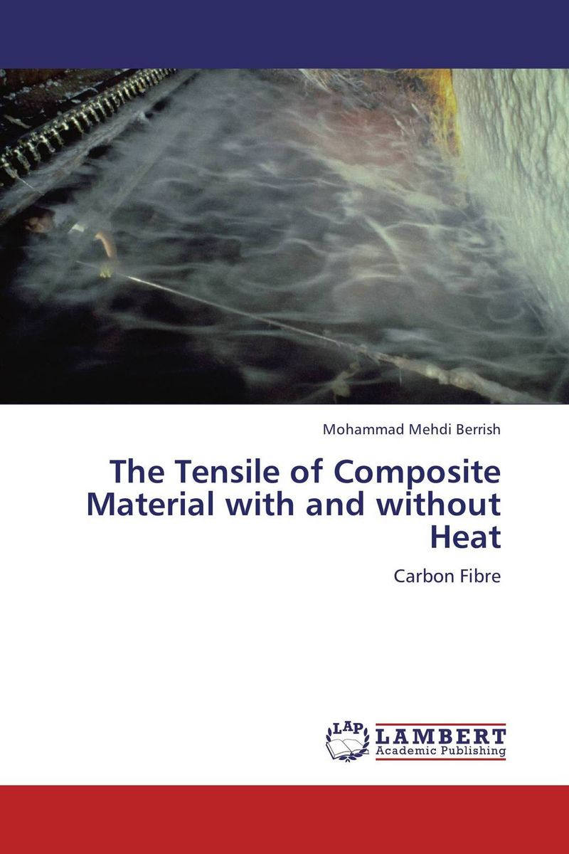 The Tensile of Composite Material with and without Heat analytical and numerical approximation solution of bio heat equation