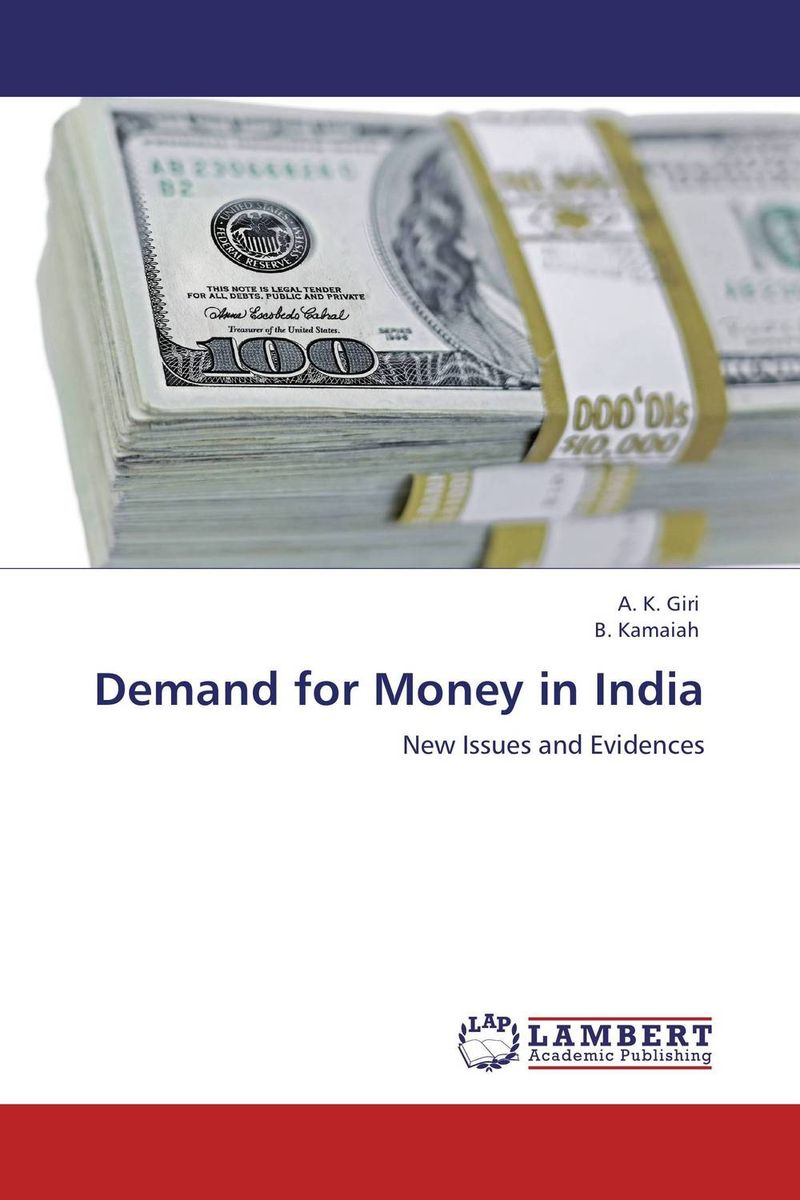 Demand for Money in India ali issa estimating the demand for money in libya an application of the lagrange multiplier structural break unit root test and the ardl cointegration approach
