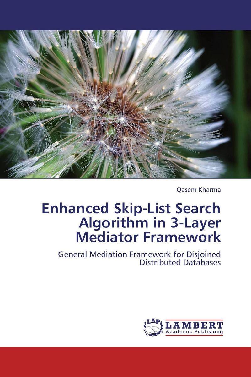Enhanced Skip-List Search Algorithm in 3-Layer Mediator Framework parallel random search algorithm