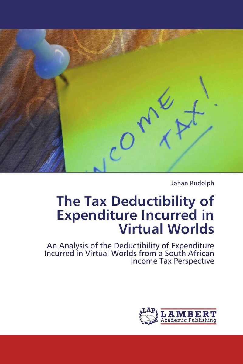 The Tax Deductibility of Expenditure Incurred in Virtual Worlds