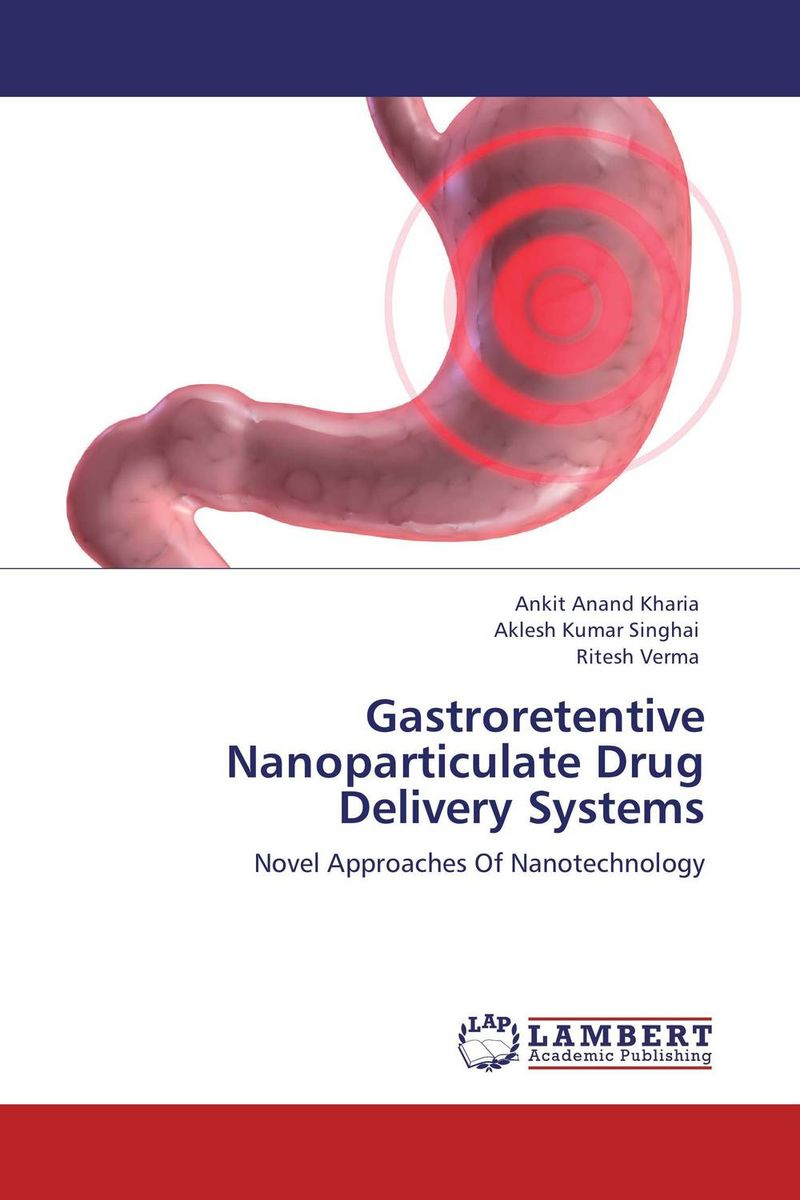 Gastroretentive Nanoparticulate Drug Delivery Systems baljit singh polymeric pesticide delivery systems to control environmental hazards