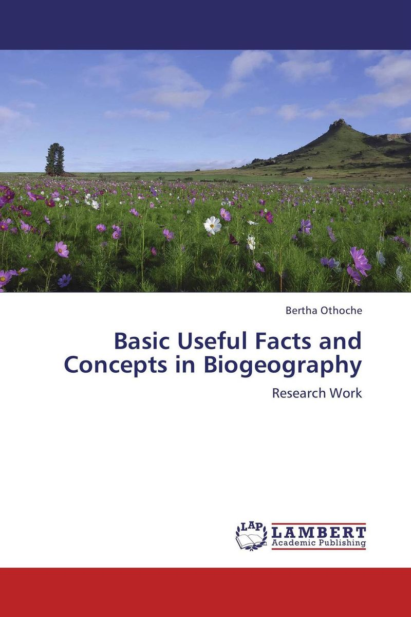 Basic Useful Facts and Concepts in Biogeography climatology and biogeography