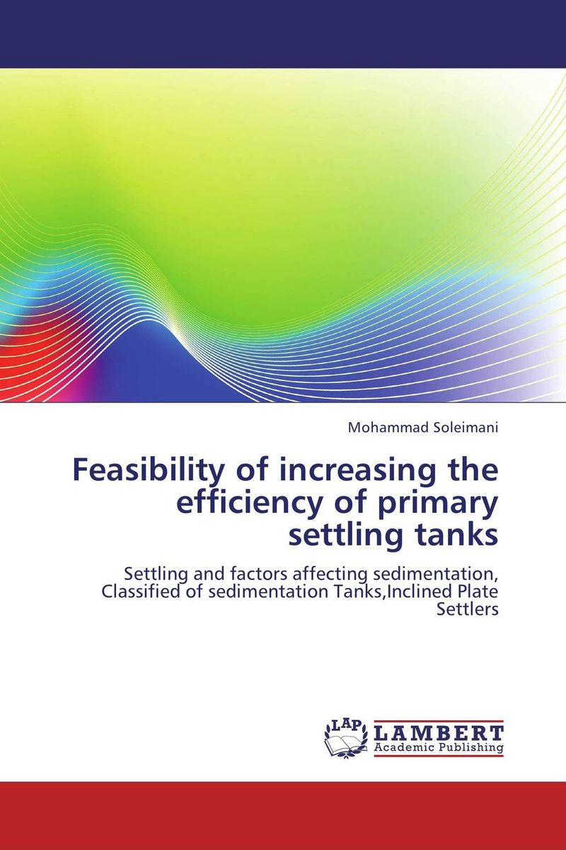 Feasibility of increasing the efficiency of primary settling tanks comparison of global fisheries' efficiency levels using meta frontier