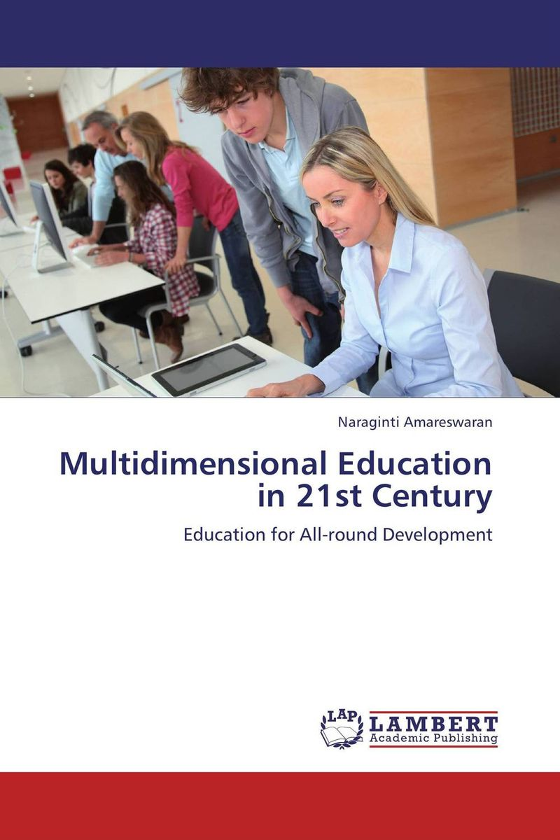 Multidimensional Education in 21st Century