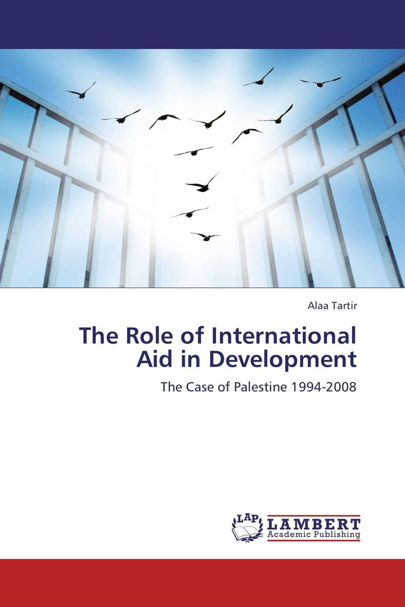 The Role of International Aid in Development the failure of economic nationalism in slovenia s transition