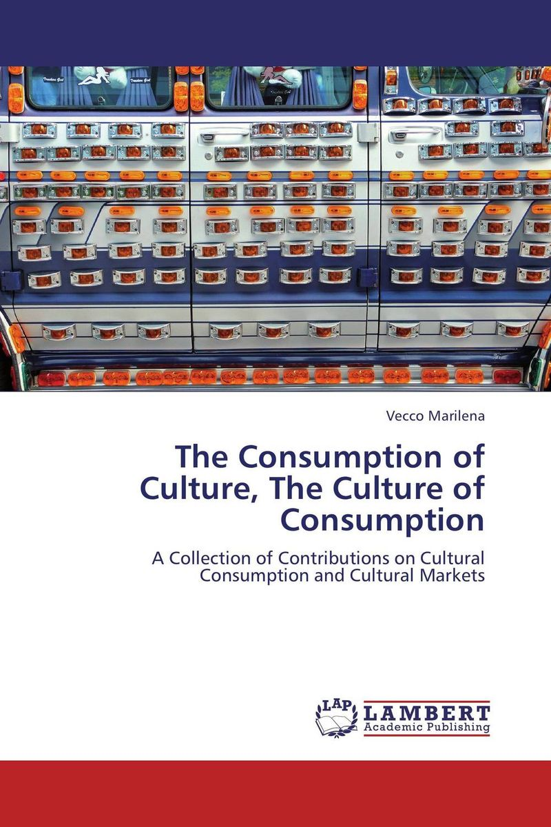 The Consumption of Culture, The Culture of Consumption the integration of ethnic kazakh oralmans into kazakh society