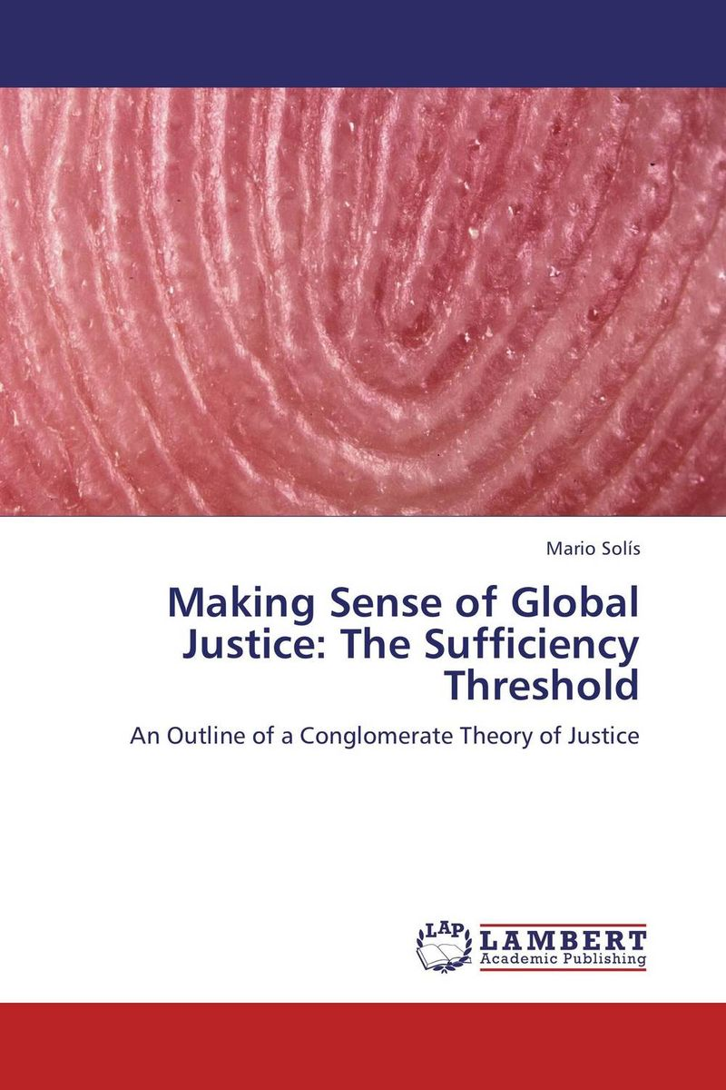 Making Sense of Global Justice: The Sufficiency Threshold italian constitutional justice in global context