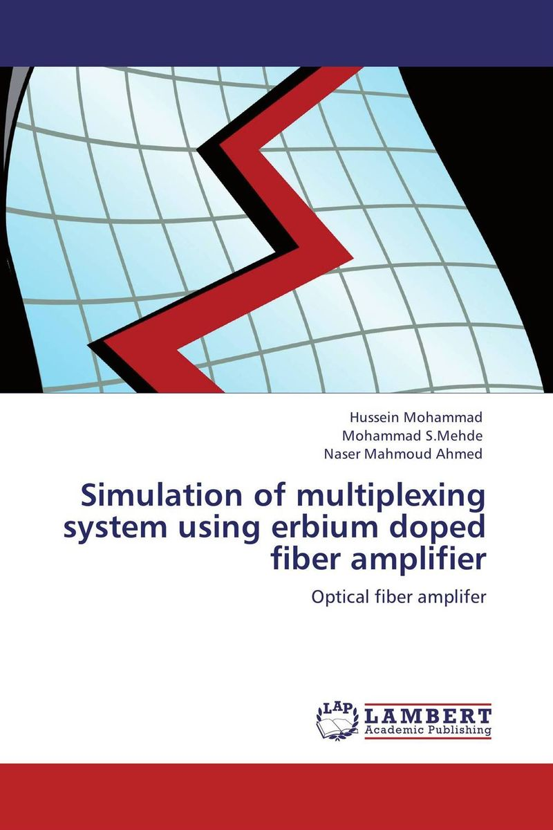 Simulation of multiplexing system using erbium doped fiber amplifier ashish nautiyal and trilok chandra upadhyay vibrational pseudospin solutions of doped triglycine sulphate crystal