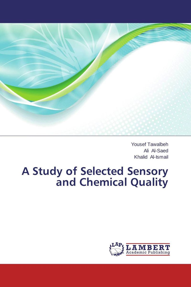 A Study of Selected Sensory and Chemical Quality
