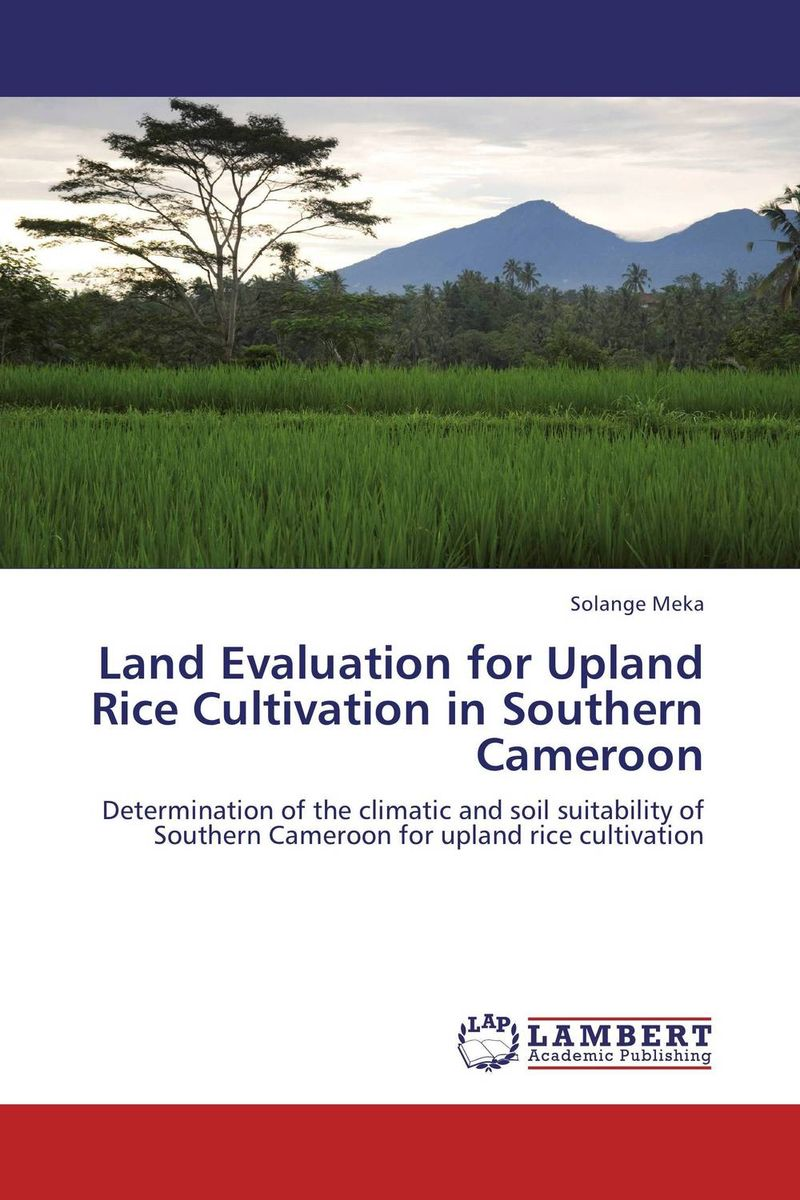 Zakazat.ru Land Evaluation for Upland Rice Cultivation in Southern Cameroon