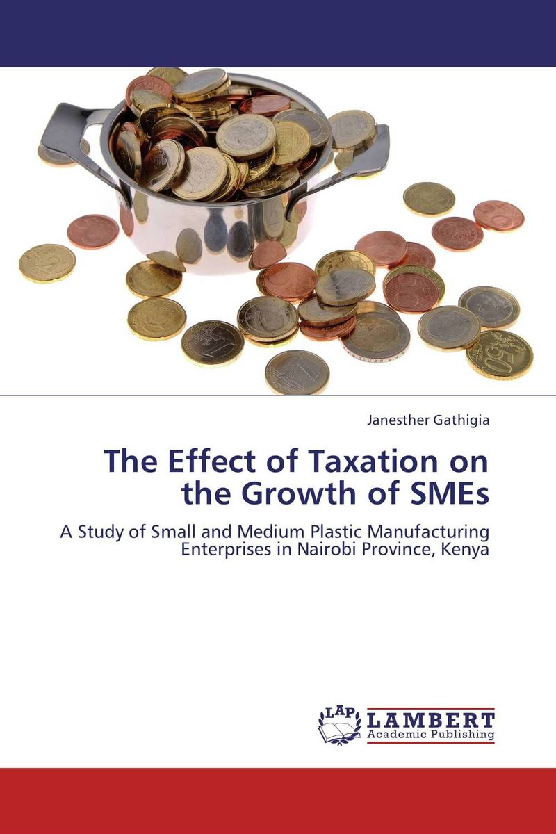 The Effect of Taxation on the Growth of SMEs