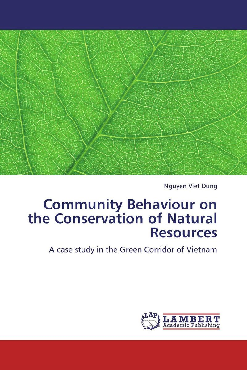Community Behaviour on the Conservation of Natural Resources купить