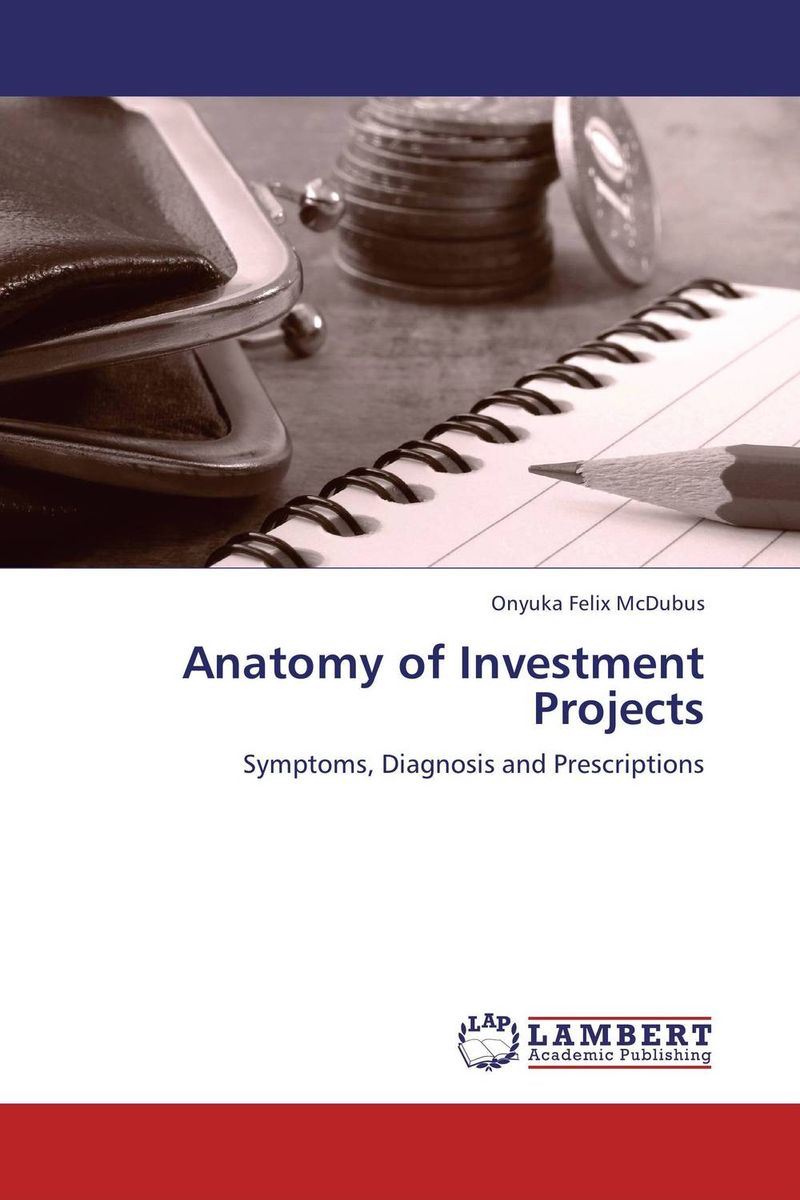 Anatomy of Investment Projects anatomy of a disappearance