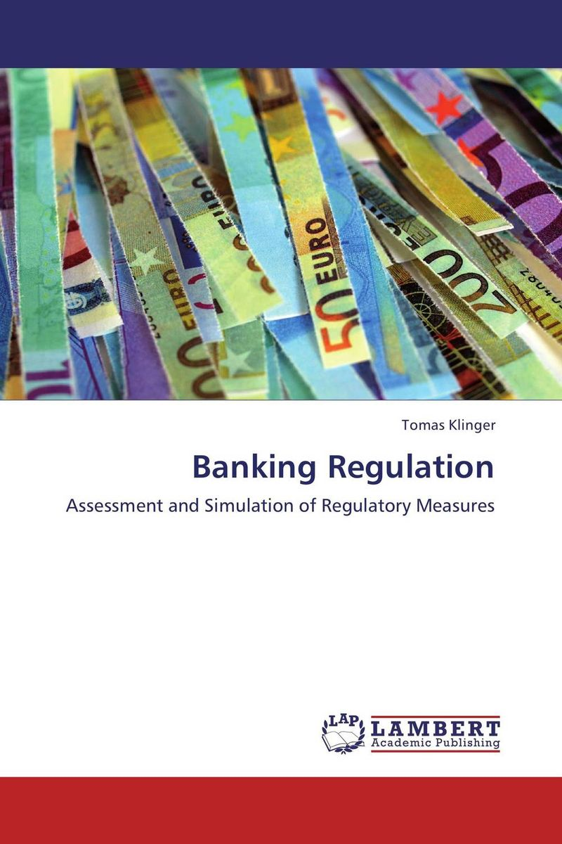 Banking Regulation basel accords consequences
