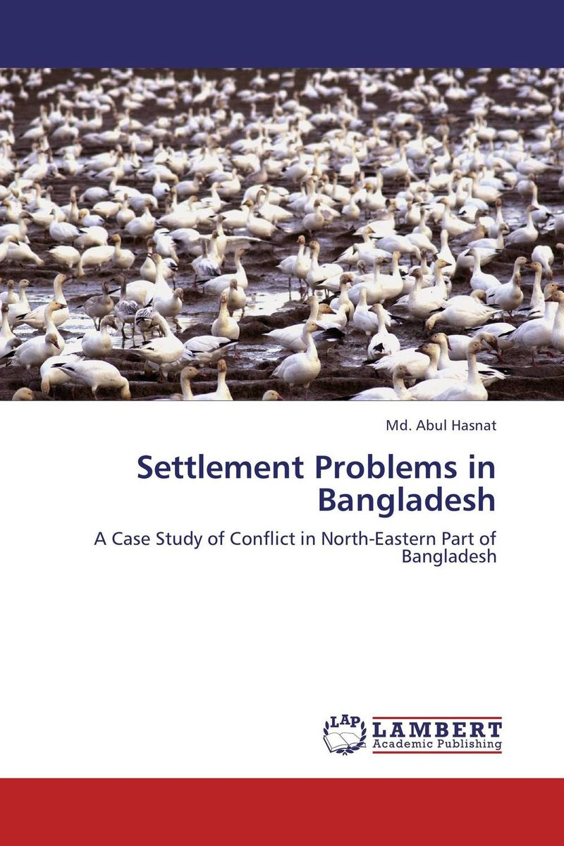 Settlement Problems in Bangladesh district substructures as agents of local governance