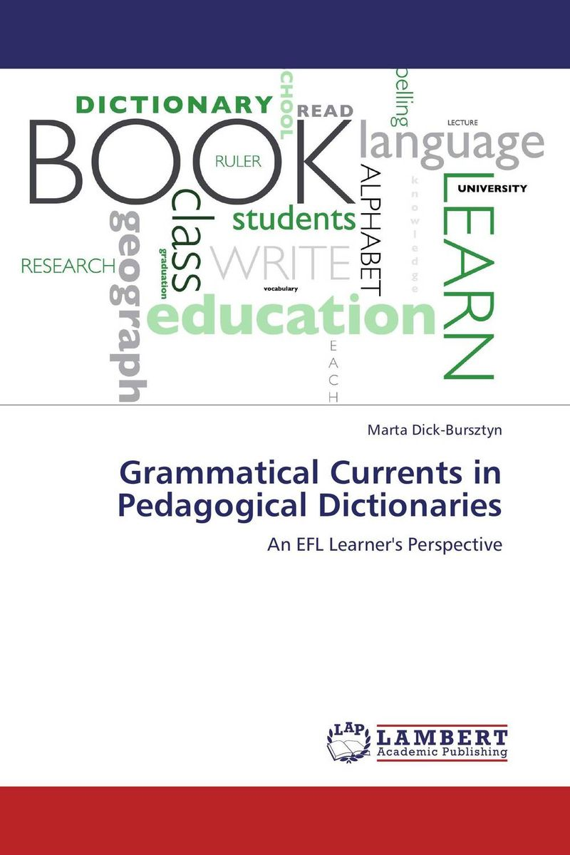 Grammatical Currents in Pedagogical Dictionaries