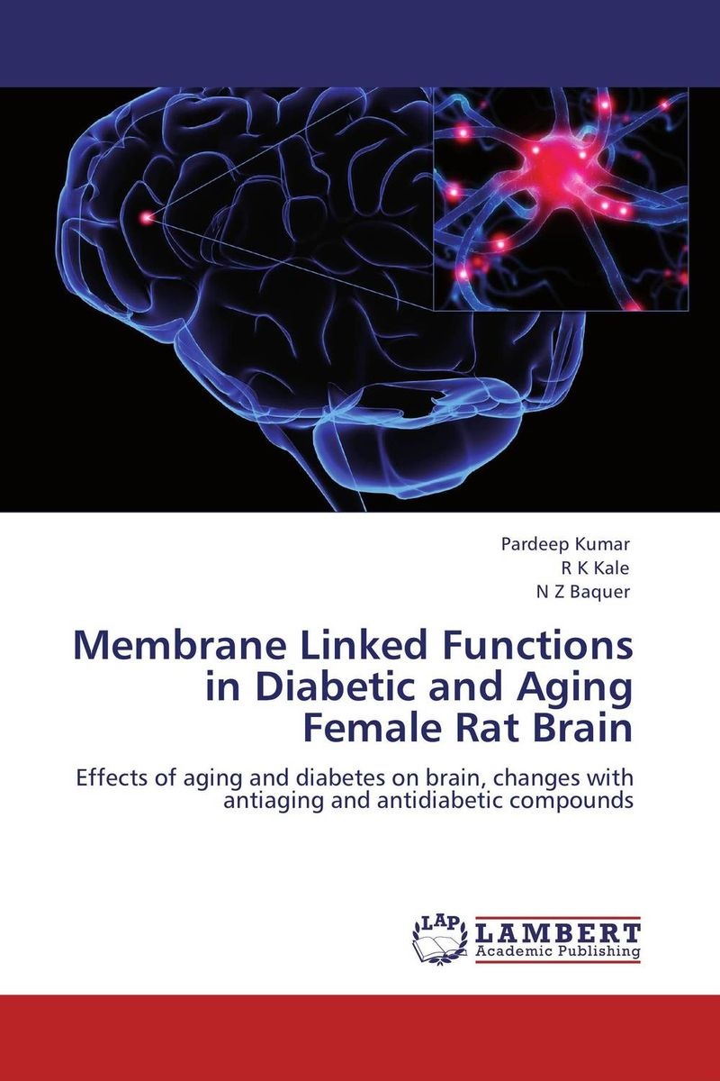 Membrane Linked Functions in Diabetic and Aging Female Rat Brain vishnu gupta modulation of ovarian functions and fertility response using insulin