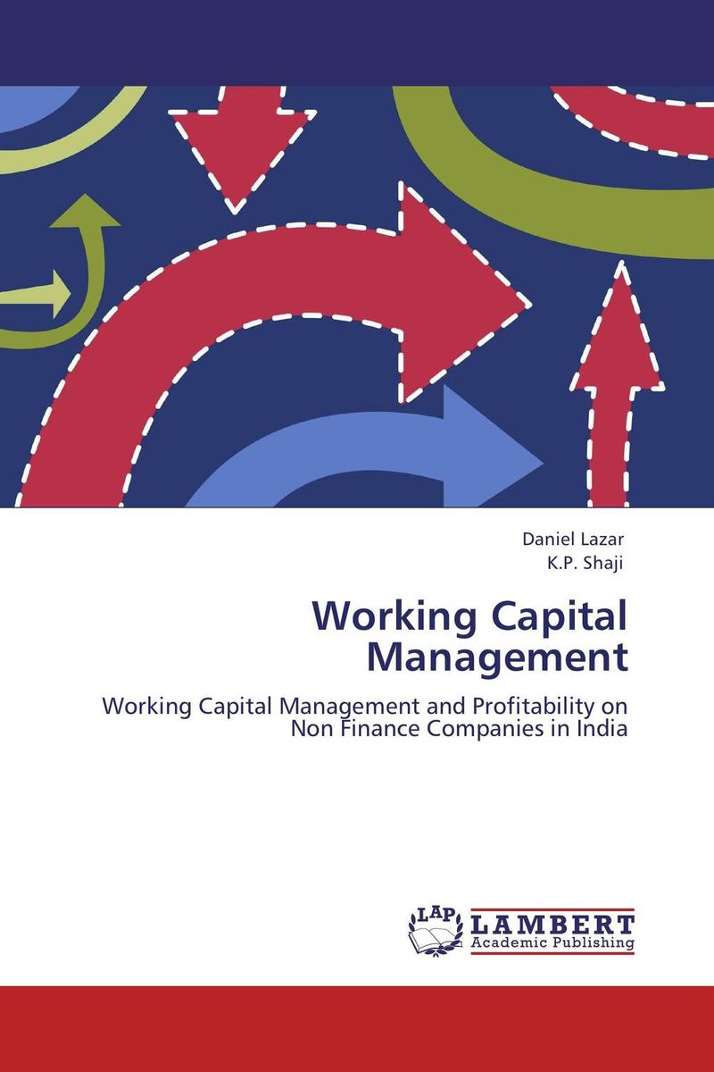 Working Capital Management james sagner working capital management applications and case studies