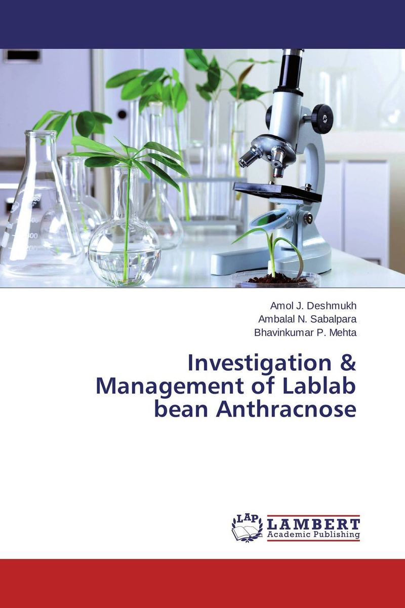 Investigation & Management of Lablab bean Anthracnose chemical and biological screening for licorice roots